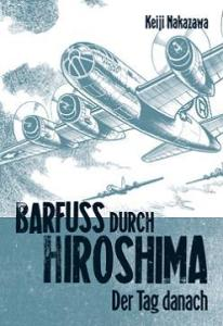 Barfuss durch Hiroshima Band 2