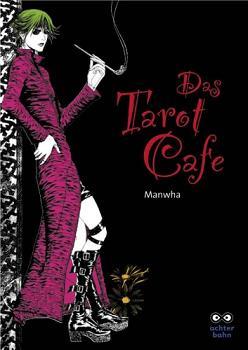 Das Tarot Café Band 1