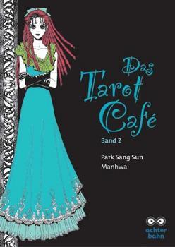 Das Tarot Café Band 2