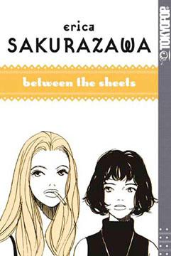 Erica Sakurazawa, Between the Sheets