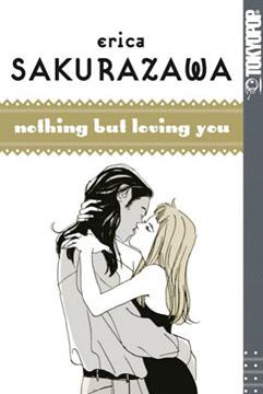 Erica Sakurazawa, Nothing But Loving You