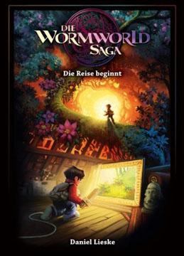Die Wormworld Saga Band 1