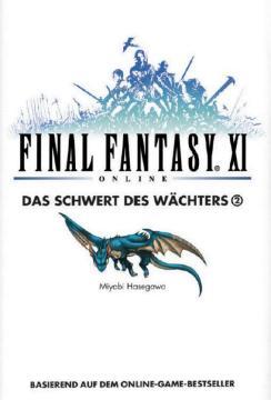 Final Fantasy XI - Das Schwert des Wächters Band 2