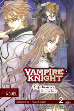 Vampire Knight - Tiefschwarzer Hinterhalt