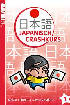 Japanisch Crashkurs Band 1