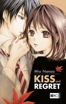 Kiss and Regret