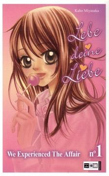 Lebe deine Liebe Band 1