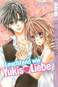 Leuchtend wie Yukis Liebe