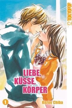 Liebe, Küsse, Körper Band 1