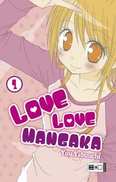 Love Love Mangaka Band 1
