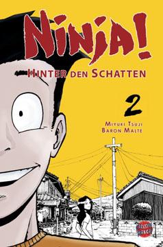 Ninja! Hinter den Schatten Band 2