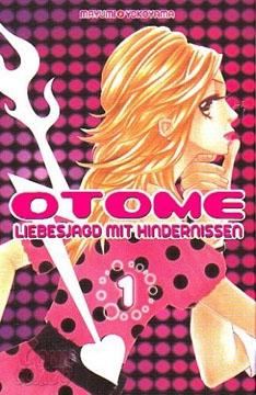 Otome - Liebesjagd mit Hindernissen Band 1