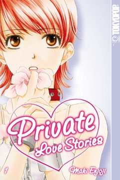 Private Love Stories Band 1