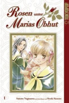 Rosen unter Marias Obhut Band 1