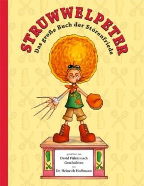Struwwelpeter Das große Buch der Störenfriede