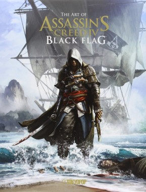 The Art of Assassins Creed IV - Black Flag