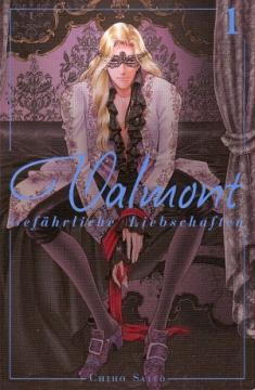 Valmont - Gefährliche Liebschaften Band 1