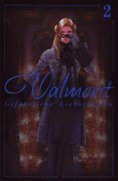Valmont - Gefährliche Liebschaften Band 2