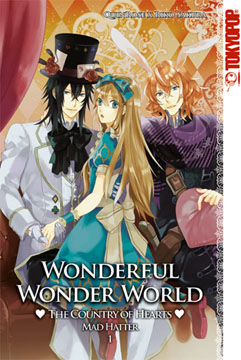 Wonderful Wonder World - The County of Hearts: Mad Hatter Band 1