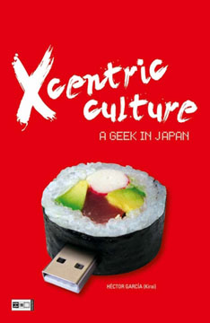 Xcentric Culture - A Geek in Japan