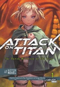 Attack on Titan - The Harsh Mistress of the City Band 1