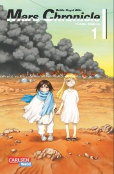 Battle Angel Alita - Mars Chronicle Band 1